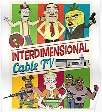 Interdimensional Cable TV Poster