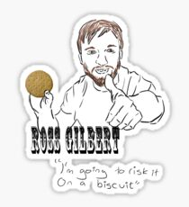 Ross Gilbert - Risk it on a biscuit Sticker