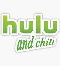 Hulu and Chill Sticker