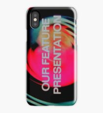 Our Feature Presentation iPhone Case/Skin