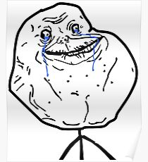 FOREVER ALONE Poster
