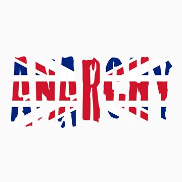 Anarchy in the UK by nettraditions