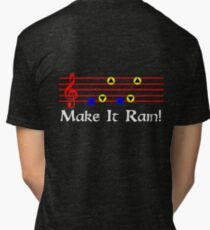 Make It Rain - Song Of Storms Tri-blend T-Shirt