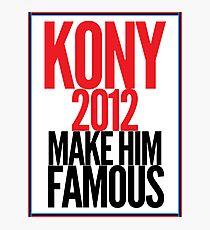 KONY - Make him famous Photographic Print