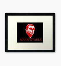 Not Accountable Framed Print