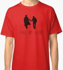 Sherlock - Take My Hand Classic T-Shirt
