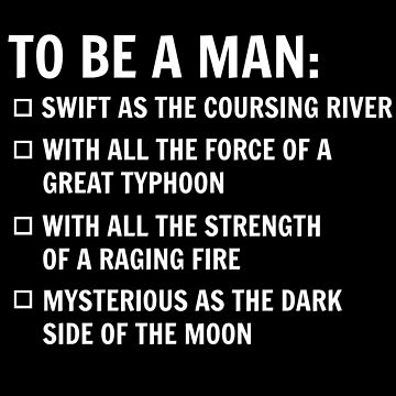To Be A Man by AliceCorsairs