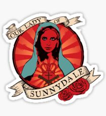 Our Lady Of Sunnydale Sticker