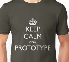 KEEP CALM AND PROTOTYPE Unisex T-Shirt