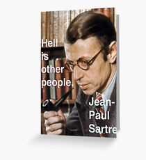 Hell is Other People - Sartre Greeting Card