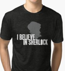 I Believe In Sherlock Tri-blend T-Shirt