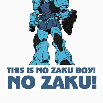 NO ZAKU! by badwolf-00