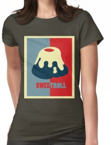 Believe In The Sweetroll Womens Fitted T-Shirt