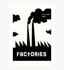 factories Art Print