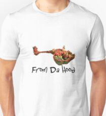 From Da Hood Unisex T-Shirt