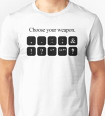 Choose Your Weapon - Punctuation T-Shirt