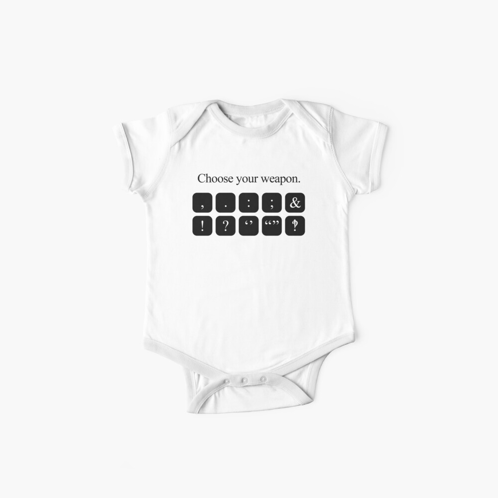 Choose Your Weapon - Punctuation Baby One-Piece