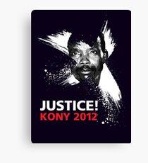 JUSTICE! KONY 2012 Canvas Print
