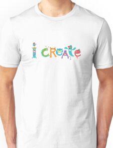 I Create Critters Unisex T-Shirt