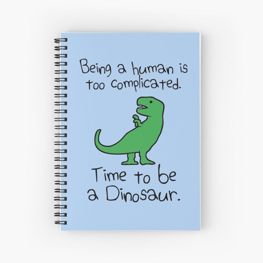 Tiempo para ser un dinosaurio Cuaderno de espiral