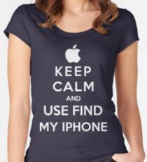 Keep Calm And Use Find My Iphone Women's Fitted Scoop T-Shirt