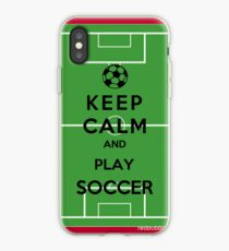 Keep Calm And Play Soccer iPhone Case