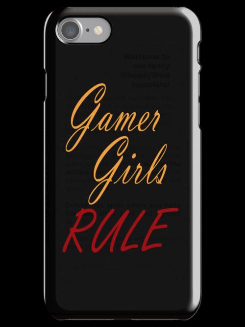 Gamer Girls RULE by Ameda Nowlin