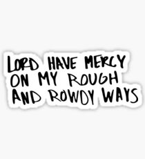 Lord Have Mercy Sticker