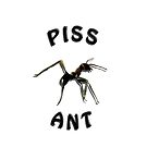 Piss Ant - iPhone Case by Craig Shillington