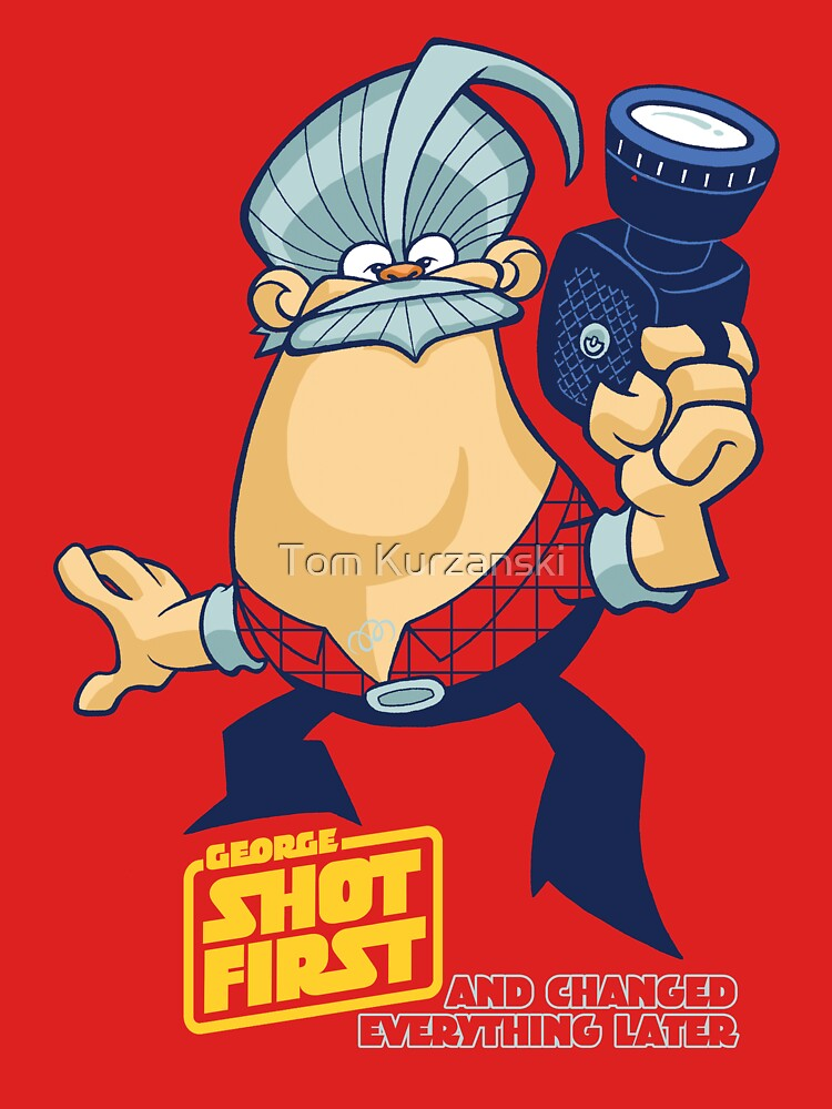 George Shot First by tomkurzanski