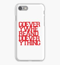 Go Experience Life. iPhone Case/Skin
