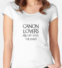 Canon lovers, off with the pixels ~ black text Women's Fitted Scoop T-Shirt