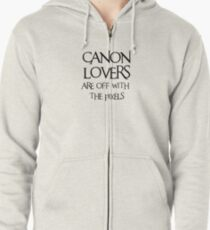 Canon lovers, off with the pixels ~ black text Zipped Hoodie