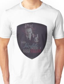 Every fairytale needs a good old, old-fashioned villain. T-Shirt