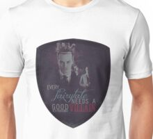 Every fairytale needs a good old, old-fashioned villain. Unisex T-Shirt
