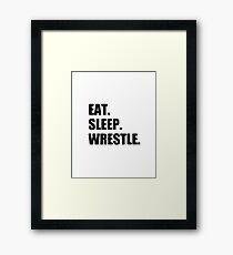 Eat Sleep Wrestle - Wrestling Design Framed Print