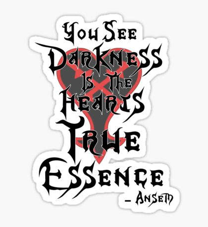 Kingdom Hearts: Ansem Quote  Sticker