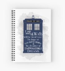 Dr Who - The Optimist quote  Spiral Notebook