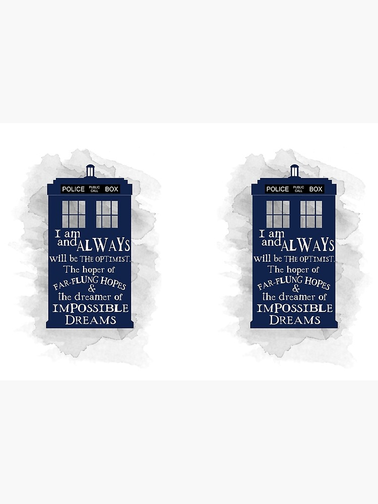 Dr Who - The Optimist quote  by SouthPrints