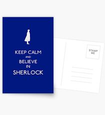 Keep Calm/Believe In Sherlock Postcards