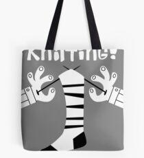 Knitting!  Tote Bag