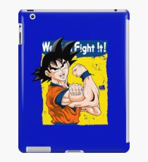We can fight it! iPad Case/Skin