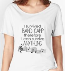 I Survived Band Camp Women's Relaxed Fit T-Shirt
