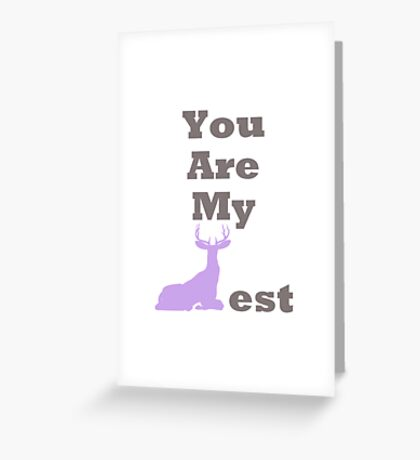 You Are My Dearest Greeting Card