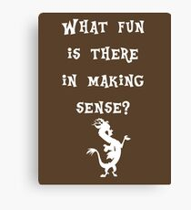 Discord - What fun is there in making sense? Canvas Print