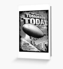 The World of Tomorrow. Today. Greeting Card