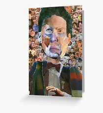 The Doctor Has Many Faces Greeting Card