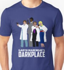Darkplace T-Shirt