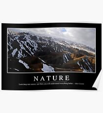 Nature: Inspirational Quote and Motivational Poster Poster