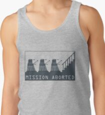 Mission Aborted Tank Top